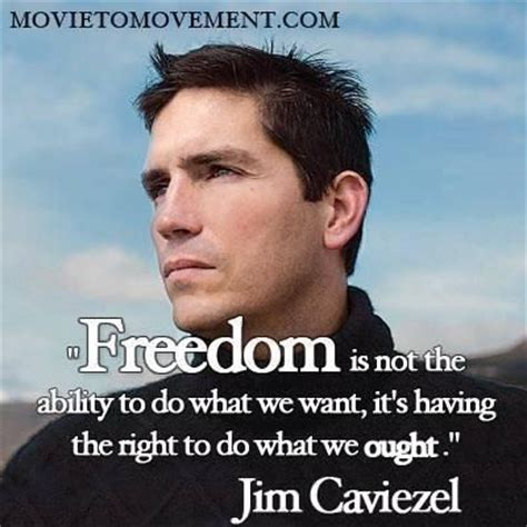 jim caviezel quotes jim caviezel hits the nail on the head quotes