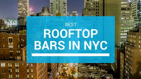 top bars in nyc best rooftop bars in nyc karla around the world