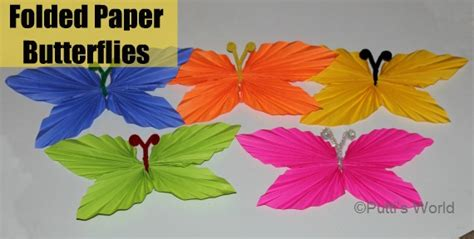 Folded Paper Butterfly - folded paper butterflies putti s world activities