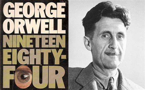 george orwell quick biography 10 george orwell quotes that predicted life in 2015