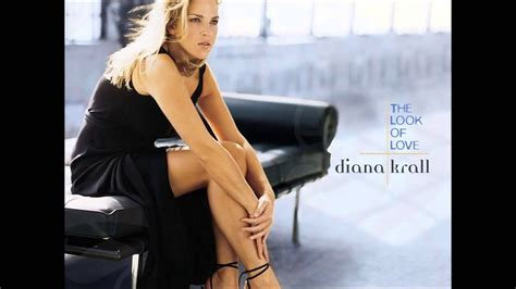 Diana Krall The Look Of Love | diana krall the look of love youtube