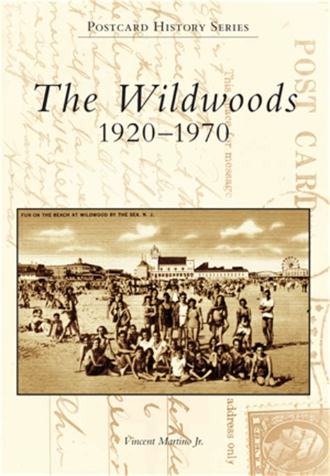 The Wildwoods 1920 1970 By Vincent Martino Jr Arcadia