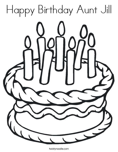 happy birthday aunt coloring pages happy birthday aunt jill coloring page twisty noodle