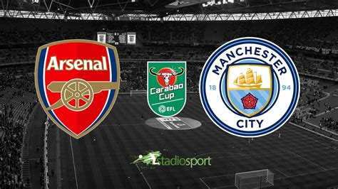 arsenal carabao cup arsenal manchester city diretta streaming live finale