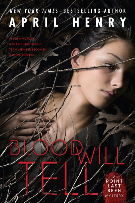 blood will tell books blood will tell april henry macmillan