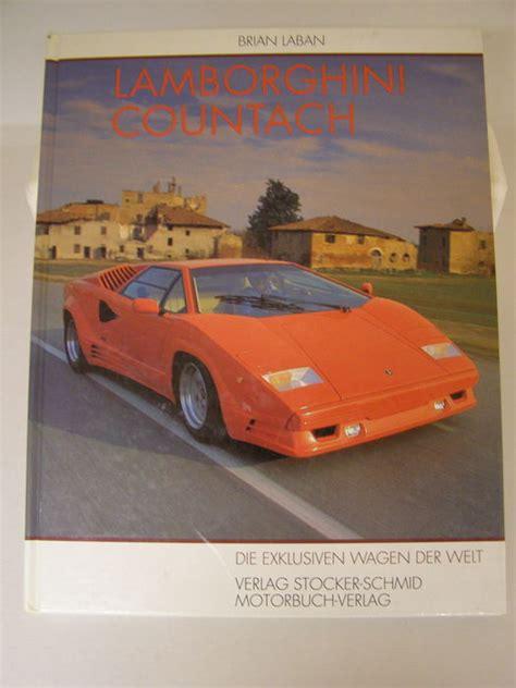 Lamborghini Books 2 Books Lamborghini Countach And Book Lamborghini