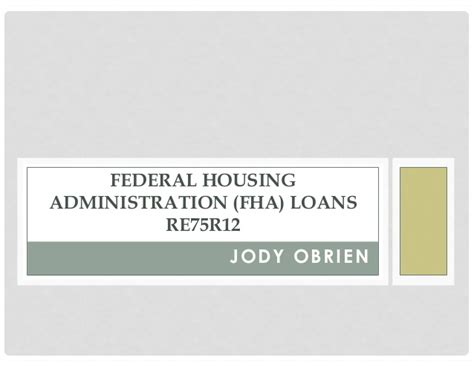 Federal Housing Administration Fha Mortgage Loans 28