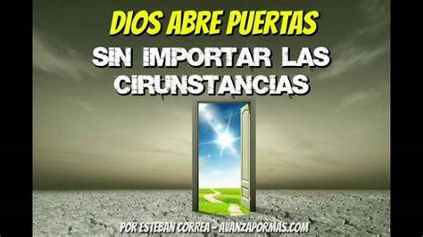 reflexiones cristianas el regalo del papa dios abre puertas reflexiones cristianas cortas 262