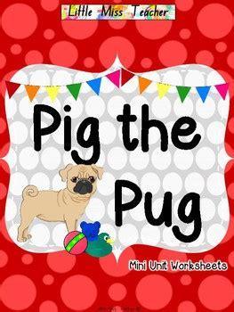 pig the pug teaching notes miss teaching resources teachers pay teachers
