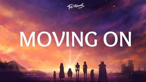 Moving On And Moving In by Marshmello Moving On Lyrics