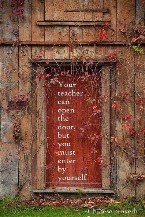 Your Teacher Can Open The Door Picture Quotes Image Open The Barn Door