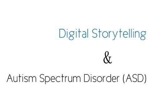 Digital Storytelling 1 digital storytelling for students with autism