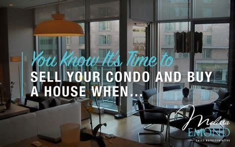 when to sell your house and buy a new one is it time to sell your condo and buy a house