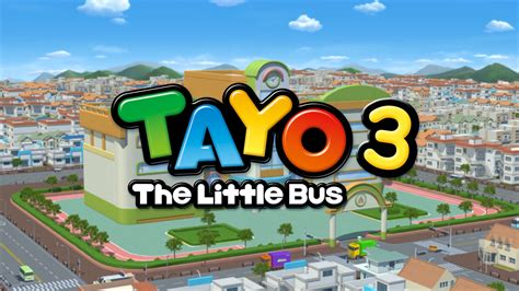 download film tayo the little bus tayo s3 tayo season 3 is coming soon youtube