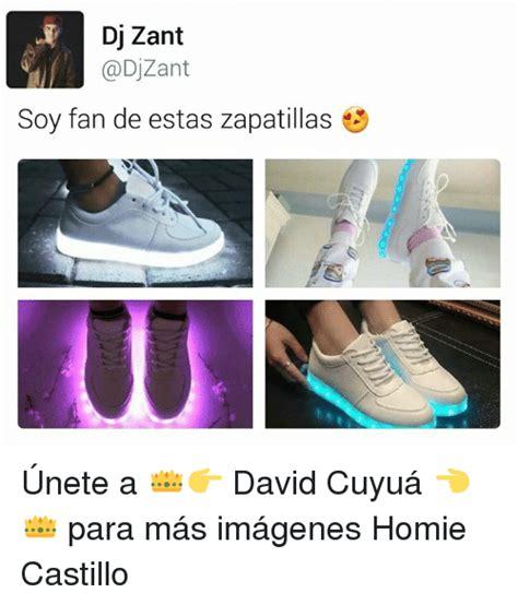 imagenes de memes de zapatillas memes meme dj zant soy fan de estas zapatillas 218 nete a