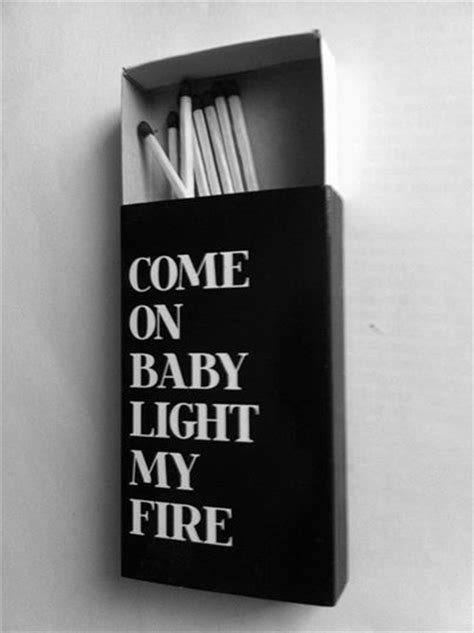 Come On Baby Light My by Come On Baby Light My Pictures Photos And Images
