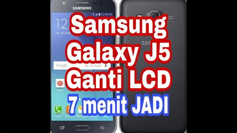 ganti lcd samsung galaxy  samsung galaxy  lcd