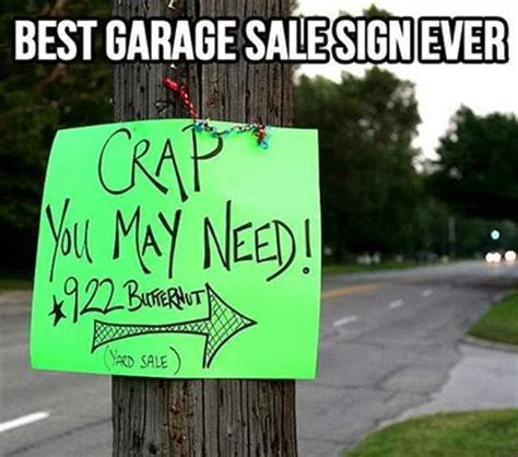 Yard Sale Meme - best garage sale ever funny pictures quotes memes jokes