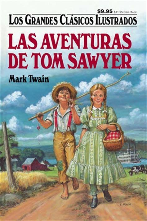 libro las aventuras de ulises las aventuras de tom sawyer los grandes clasicos ilustrados