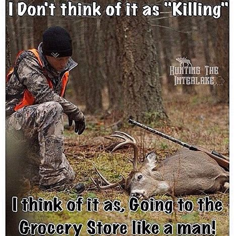 Funny Deer Hunting Memes - 56 best hunting memes images on pinterest hunting stuff