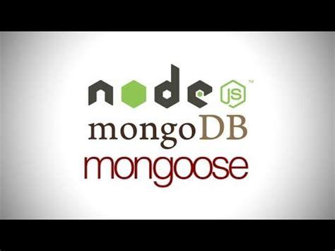 node js mongodb tutorial youtube node js mongodb tutorial using mongoose youtube