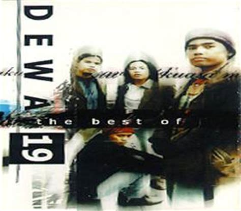 download mp3 dewa 19 the best dewa 19 the best of dewa 19 1999 full album donload