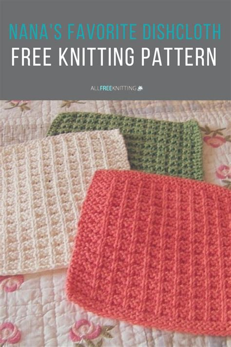 printable knitting instructions for beginners nana s favorite dishcloth pattern yarns ravelry and