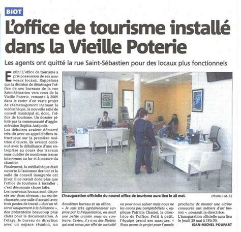 Office De Tourisme Biot by Ouverture Du Nouvel Office De Tourisme 224 Biot 06 Jean