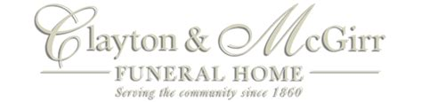 home clayton mcgirr funeral home proudly serving