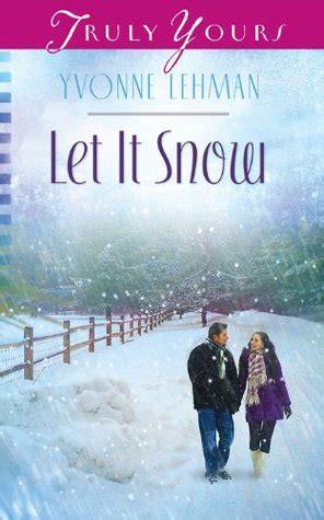 musical let it snow l post let it snow by yvonne lehman