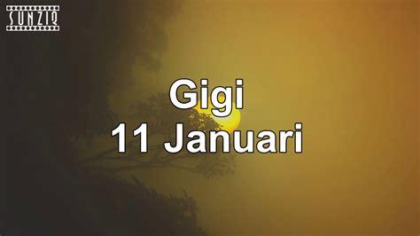download mp3 gratis gigi 11 januari gigi 11 januari karaoke version lyrics no vocal
