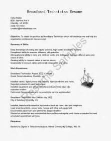 Broadband Technician Sle Resume by Resume Sles Broadband Technician Resume Sle