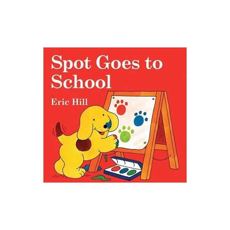 libro spot goes to the spot goes to english wooks