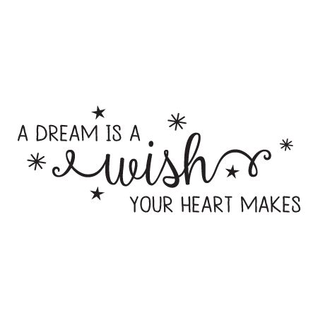 a dream is a wish your heart makes tattoo is a wish amelia wall quotes decal wallquotes