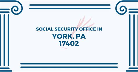 Locate Social Security Office Near Me by Social Security Office In York Pennsylvania 17402 Get