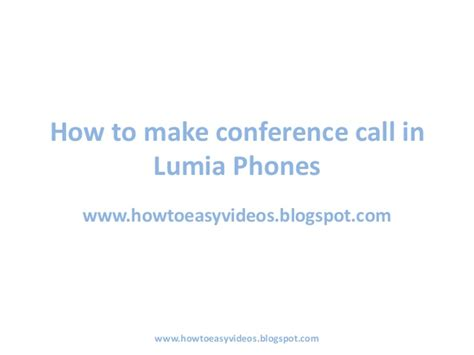 Make An International Conference Call by How To Make Conference Call In Lumia 625 Lumia 520 Lumia