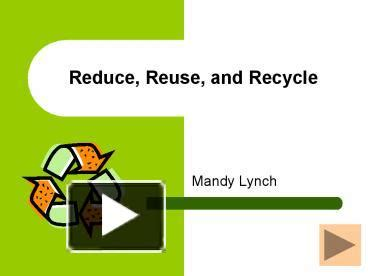 Reduce Reuse Recycle Ppt Ppt Reduce Reuse And Recycle Powerpoint Presentation