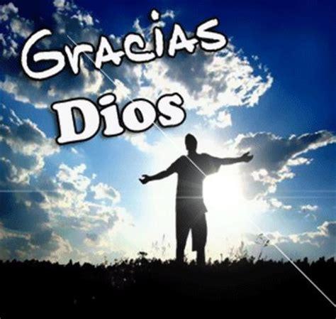 imagenes que digan gracias mi dios darle las gracias a dios por la salud pcrist