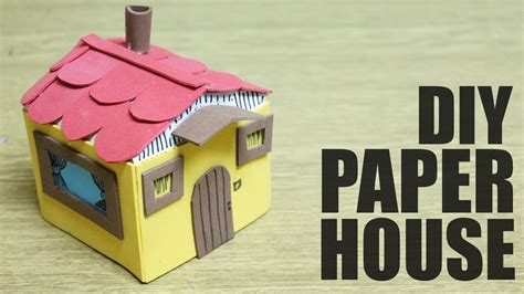 How To Make A Small Paper House - how to make a house crafts for