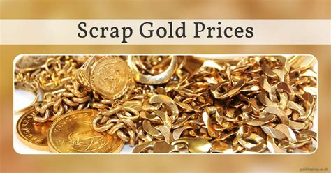 sell scrap gold scrap gold prices uk gold price