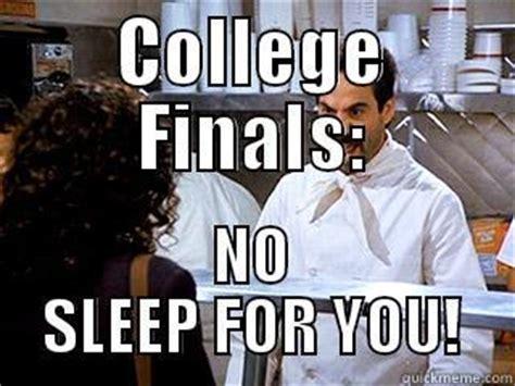 College Sleep Meme - college finals no sleep quickmeme