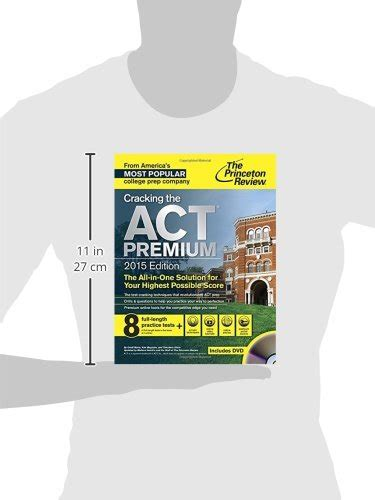 cracking the act premium edition with 8 practice tests 2018 the all in one solution for your highest possible score college test preparation books cracking the act premium edition with 8 practice tests and
