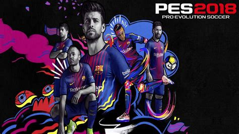 barcelona pes 2018 startscreen barca pes 2018 for pes 2017 by ad mod s pes