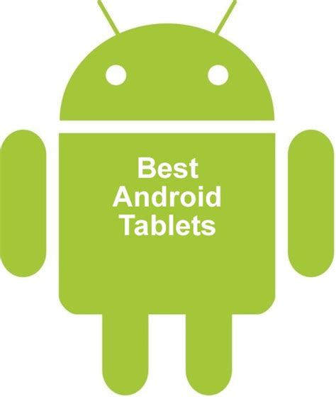 best android phone to buy right now best android tablets available to buy right now