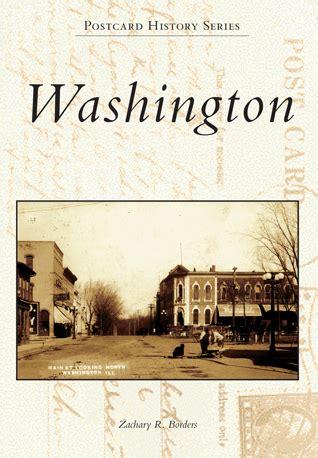 Washington By Zachary R Borders Arcadia Publishing Books