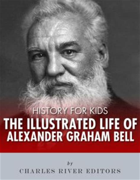 facts about alexander graham bell bbc history for kids the illustrated life of alexander graham