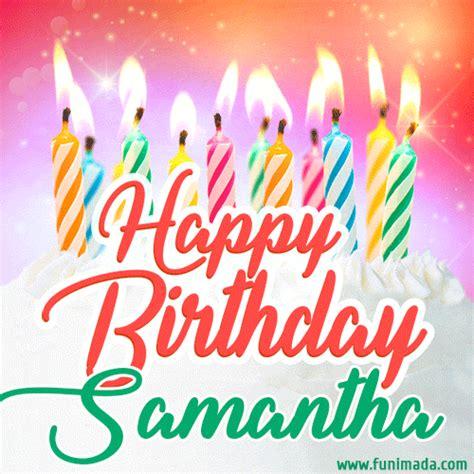 happy birthday gif  samantha  birthday cake  lit candles   funimadacom