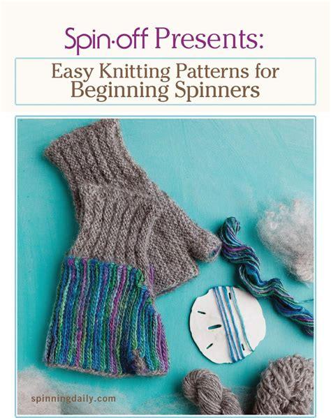 knitting books for beginners spin presents easy knitting patterns for beginner