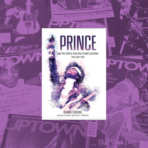 prince and the purple era studio sessions 1983 and 1984 books de duane tudahl l auteur de quot prince and the