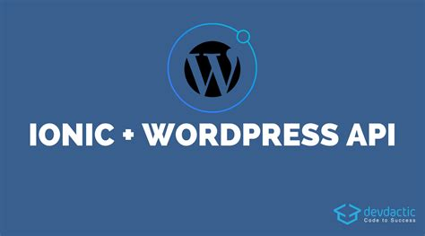 ionic tutorial rest building your own ionic wordpress client with wp api
